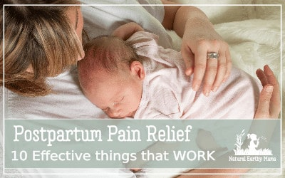 Most of the focus during pregnancy is on pain during labor. Very little thought is given to the recovery period after birth. Postpartum pain relief should be right near the top of your 'get ready for labor list of things to organize'. Here are some natural (and not so natural) ways to reduce pain after childbirth. #NEM #labor #postpartum #pregnancy #baby #firsttimemom