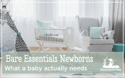 Not sure what essential items you need to get for your newborn? Getting ready for a baby can be an expensive thing, but here are the absolute basics that you will need to prepare for bringing your newborn baby home from an experienced mom. #naturalearthymama #pregnancy #newbaby #baby