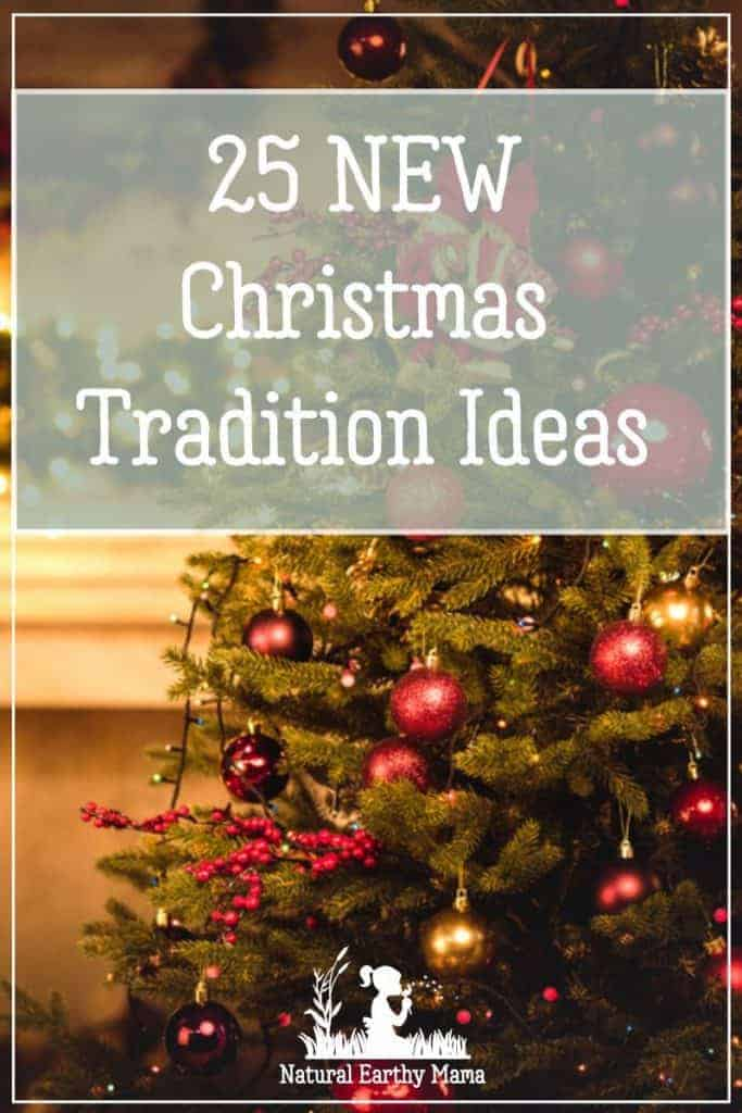 25 Christmas Tradition Ideas To Start With Your Family This Year