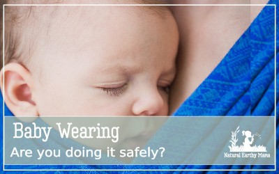 Baby wearing is a fantastic parenting hack, but you MUST do it safely. Find out how to baby wear the right way. #babywearing #newborn #baby #naturalparenting #attachmentparenting #crunchiemom #naturalearthymama