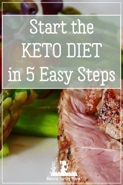 How to start the ketogenic diet in 5 easy steps - the keto woe doesn't have to be confusing. Find out how to revolutionize your health in 5 easy steps #weightloss #keto #ketogenic #ketodiet #naturalearthymama