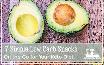 Check out these delicious and simple low carb keto snacks that you can eat on the go. #ketodiet #ketogenic #naturalearthymama