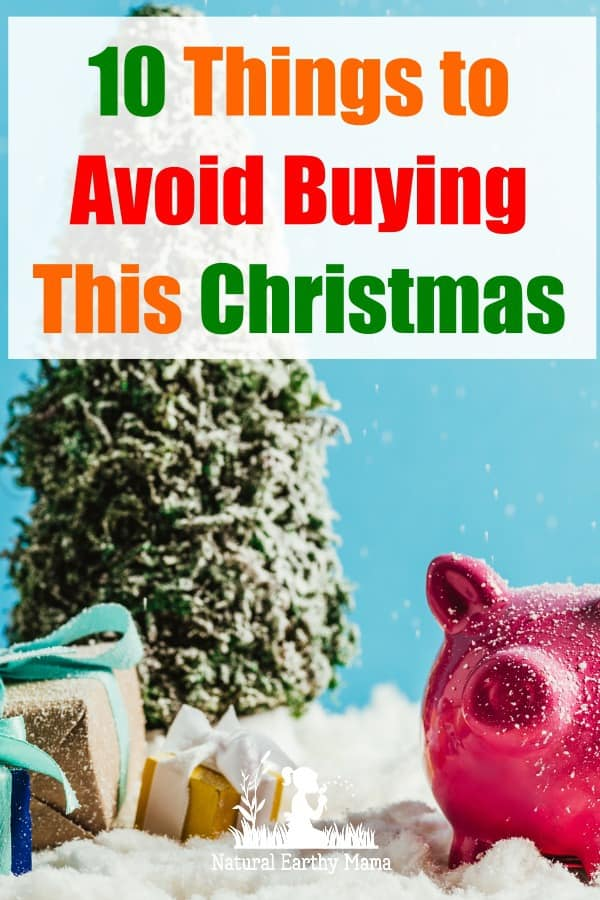 10 things i avoid buying at Christmas to save money over the holiday times. #savingtips #frugal #christmas #naturalearthymama