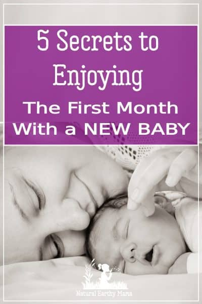 The first few weeks with a newborn is a challenge. Here are 5 secrets to keeping your newborn happy over the first few weeks. Caring for a newborn is unlike anything else you do when parenting. Use these postpartum tips to make your life easier #newborn #babies #firsttimemom #naturalearthymama
