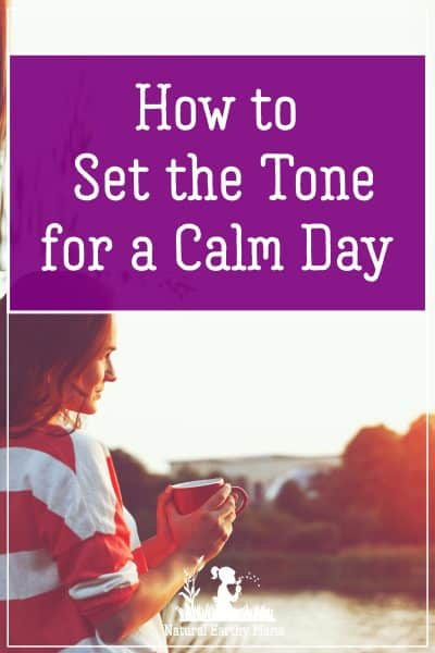 A simple solution to make things a whole lot less stressful is to create a morning ritual for yourself that you perform each and every day.  Let me explain to you what I mean by this and how a good morning routine can set the tone for a calm day. #naturalearthymama