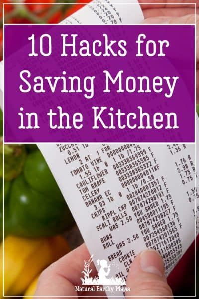 Saving money in the kitchen is one of the biggest impacts on reducing the family weekly budget. Try these tips for saving money, reducing your bills and still eating well on a budget. #savemoney #frugaltips #naturalearthymama