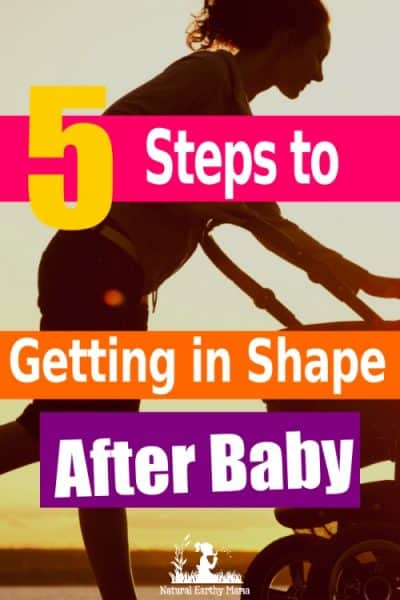 Weight loss while breastfeeding, toning postpartum, Getting in shape for summer after having a baby isn't an easy task. Here are 5 steps to getting your body back and losing weight after having a baby. #naturalearthymama