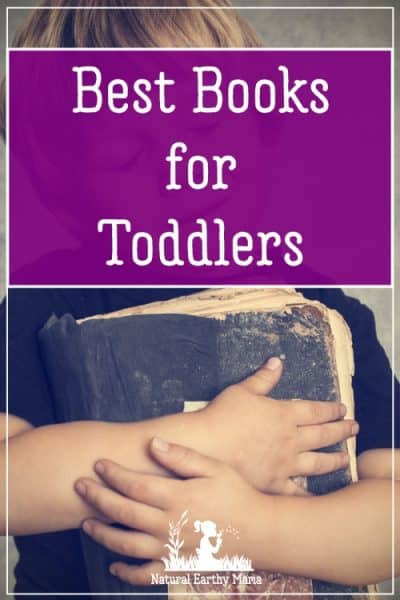 The 10 best books for toddlers to learn how to love reading. #naturalearthymama
