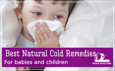 A child or a baby with a cold is not fun. Here are some proven, natural remedies that you can use to help make your toddler, child or baby more comfortable when they are unwell. #naturalearthymama