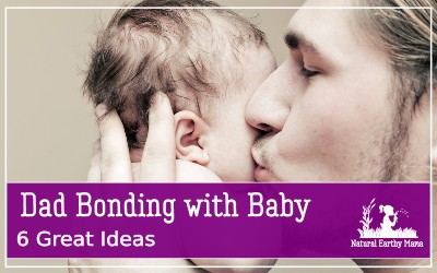 New dads can often feel left out with the arrival of a new baby. Here are some great ways a new father can get involved in life with their newborn baby and help with the bonding experiences too. #naturalearthymama