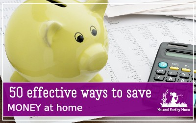 Dealing with a tight budget and need to cut corners? If you would like to save more money while sticking to the budget you have set, follow these 50 simple and effective tips to save money that truly work.These saving money tips are practical and easy to implement. Frugal living tips #naturalearthymama