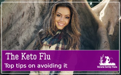 Starting the keto diet? Or, you may have already started moving into the keto diet, and now experiencing some flu like symptoms that you want to suss out if it is the keto flu or just the regular flu or stress.It is likely to be the keto flu. #naturalearthymama #keto