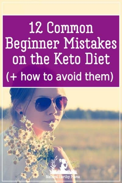 Starting the keto diet can be confusing and overwhelming. This guide will help you to avoid 12 common keto diet mistakes so that you can hit the ground running with your keto journey.So what is the ketogenic diet?The Ketogenic Diet, also known as the Keto Diet, is a way of eating fat to fuel the body rather than sugars. #naturalearthymama #keto