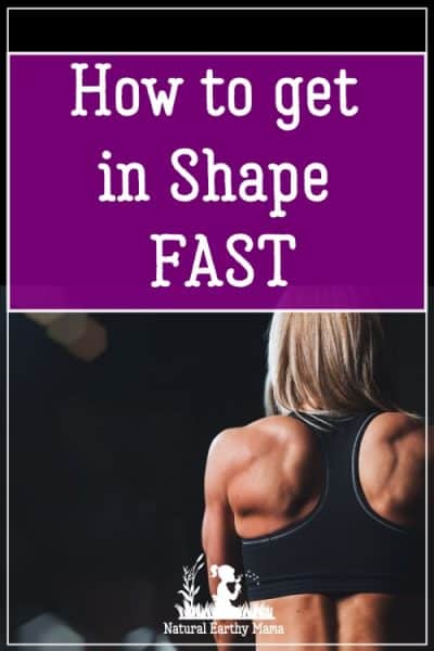 7 Top Tips to help you Shred Fat and get in shape for summer fast. Get healthy and lose weight with these top tips #naturalearthymama