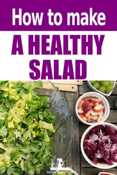 Making a healthy salad is a great lunch idea for people on the go. Learn how to make a healthy salad quickly at home using this unique method #naturalearthymama