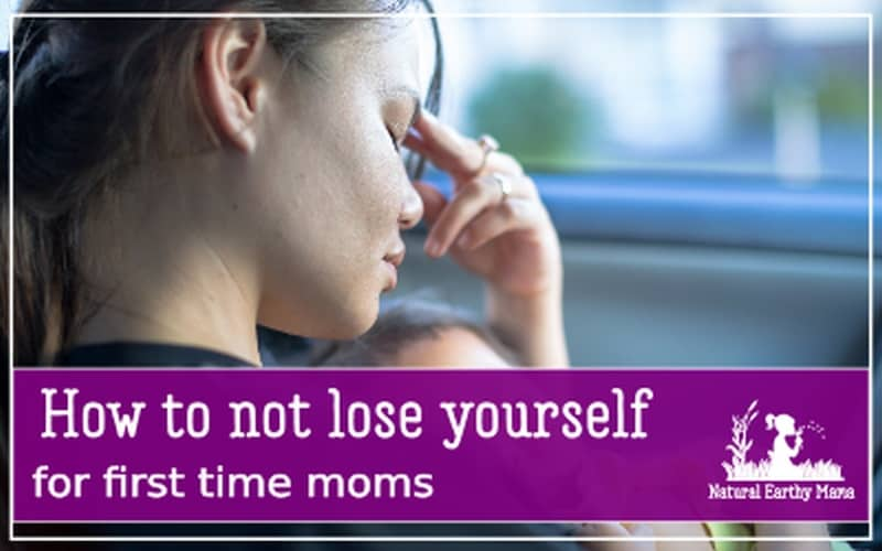 How To Be A Mom And Not Lose Yourself
